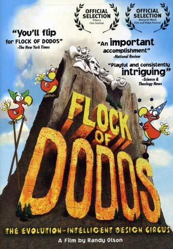 Flock of Dodos: The Evolution-Intelligent Design Circus