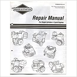 briggs stratton repair manual for single cylinder 4. Black Bedroom Furniture Sets. Home Design Ideas