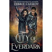 City of Everdark (Chronicles of Arcana Book 3)