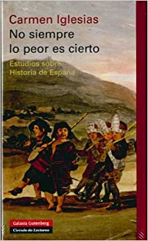 Book No siempre lo peor es cierto/ The Worst Thing Is Not Always True (Spanish Edition)