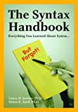 The Syntax Handbook: Everything You Learned About Syntax ...(but Forgot), Laura M. Justice, Helen K. Ezell, 141640421X