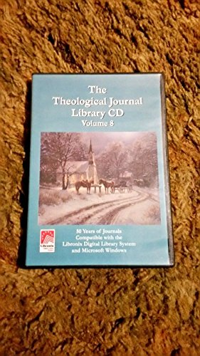 The Theological Journal Library CD Volume 8