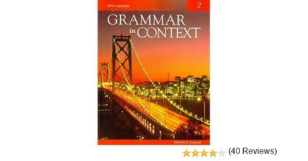 Grammar in Context 2: Sandra N. Elbaum: 9781424079018: Amazon.com ...