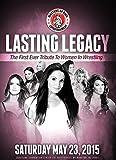Lasting Legacy: The First Ever Tribute to Women in Wrestling | Trish Stratus, Amy Dumas, Lisa Marie Varon, Lisa Moretti, Terri Runnels, Missy Hyatt, Little Egypt | Womens Wrestling