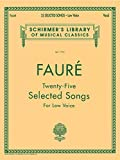 25 Selected Songs: Low Voice (Vocal Collection) (Schirmer's Library of Musical Classics)
