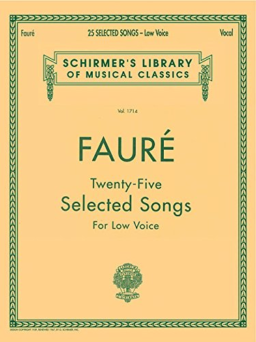 25 Selected Songs: Schirmer Library of Classics Volume 1714 Low Voice (Schirmer's Library of Musical Classics) (Au Clair De La Lune Sheet Music)