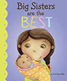 #7: Big Sisters Are the Best (Fiction Picture Books)