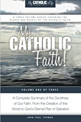 My Catholic Faith! (My Catholic Life! Series) (Volume 1) Paperback