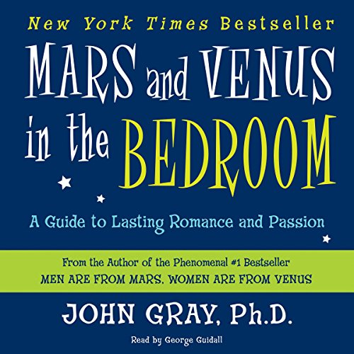 Mars and Venus in the Bedroom: A Guide to Lasting Romance and Passion Audiobook [Free Download by Trial] thumbnail