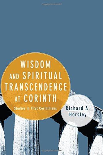 Download Wisdom and Spiritual Transcendence at Corinth: Studies in First Corinthians pdf epub