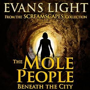 The Mole People Beneath the City Audiobook