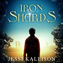 Iron Shards | Livre audio Auteur(s) : Jessi Kallison Narrateur(s) : Jennifer Pinkley