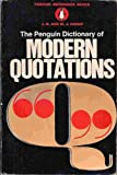The Penguin Dictionary of Modern Quotations, , 0140510389