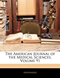 The American Journal of the Medical Sciences, Anonymous, 1143340329