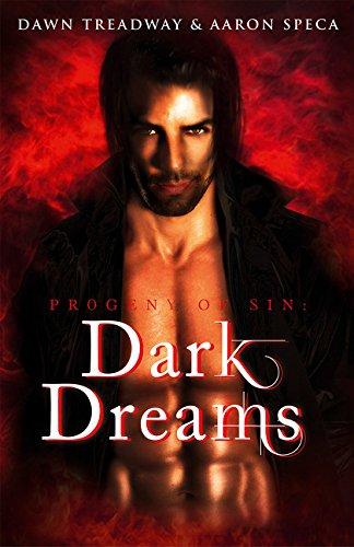 Dark Dreams: HarperImpulse Paranormal Romance (Progeny of Sin) by HarperImpulse