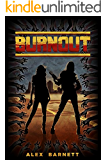Burnout (The Invasion Chronicles Book 1)