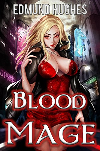 Blood Mage (Dark Impulse Book 1)