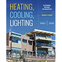 Heating, Cooling, Lighting: Sustainable Design Methods for Architects, Fourth Edition