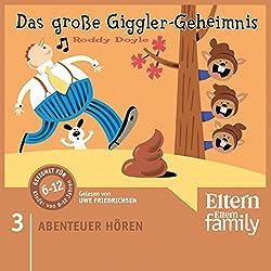 Das große Giggler-Geheimnis (Eltern Abenteuer Hören - Für die Großen 3)