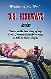 U.S. Highways: Excerpt (Wonders of My World) (Volume 1)