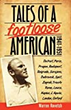 img - for Tales of a Footloose American: 1941-1951 by Rovetch, Warren (2012) Paperback book / textbook / text book