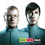 We Are A&C [Explicit]