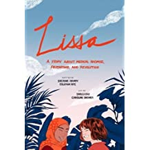 Lissa: A Story about Medical Promise, Friendship, and Revolution