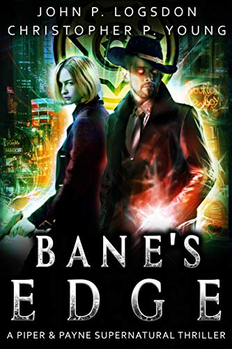 Bane's Edge: A Piper & Payne Supernatural Thriller (Netherworld Paranormal Police Department Book 2) (Googles Thor)