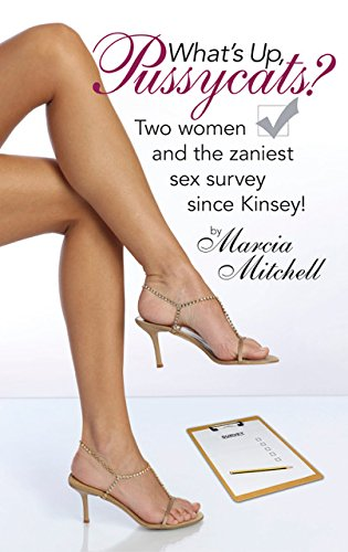 Download What's Up Pussycat? Two women and the zaniest sex survey since Kinsey! pdf epub