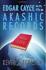 Edgar Cayce on the Akashic Records: The Book of Life Paperback