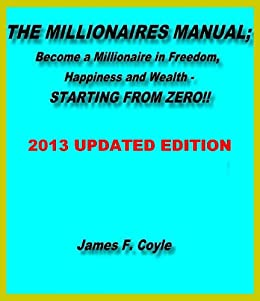 The millionaires manualbecome a millionaire in freedom happiness the millionaires manualbecome a millionaire in freedom happiness and wealth starting from fandeluxe Gallery