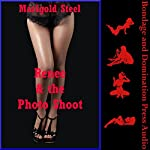 Renee and the Photo Shoot: Unexpected Bondage and Unexpected Torment   Marigold Steel