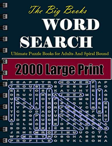 The Big Books Word Search: 2000 (Large Print) Ultimate Puzzle Books for Adults And Spiral Bound