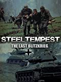 Steel Tempest%3A The Last Blitzkrieg