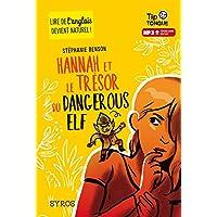Hannah et le trésor du Dangerous Elf - collection Tip Tongue - A1 découverte - dès 10 ans