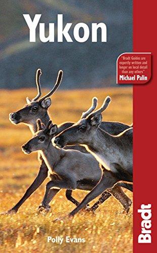 Yukon (Bradt Travel Guides)