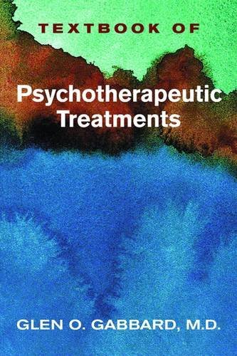 Textbook of Psychotherapeutic Treatments in Psychiatry