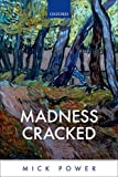 Madness Cracked, Mick Power, 0198703872