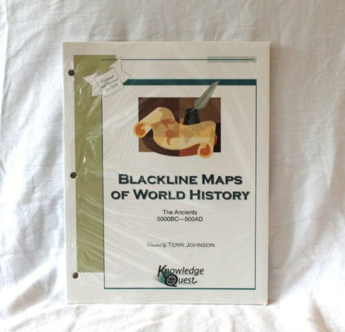 Blackline Maps of World History The Ancients 5000BC - 500AD