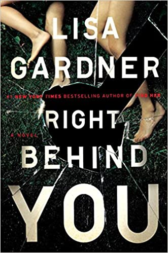 Amazon Fr Right Behind You Lisa Gardner Livres