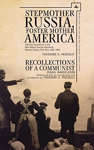 Line Russian (Stepmother Russia, Foster Mother America: Identity Transitions in the New Odessa Jewish Commune, 1881-1891 & Recollections of a Communist (Borderlines: Russian and East European-Jewish Studies))