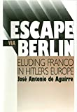 José Antonio de Aguirre, the exiled President of the Basque Republic, found himself caught between the Spanish Nationalists and the Gestapo as the Germans invaded France in 1940. This book is first and foremost the exciting account of a miraculous...