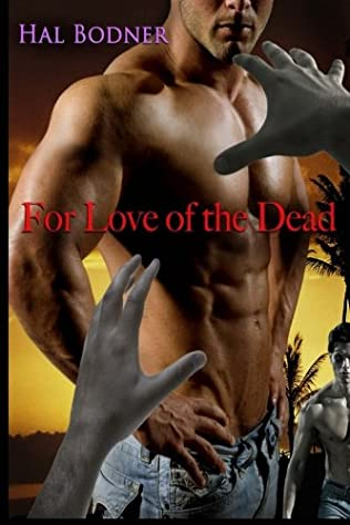 book cover of For the Love of the Dead