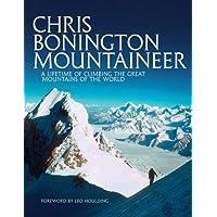 Chris Bonington Mountaineer: A lifetime of climbing the