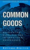 Common Goods, Adrienne Héritier, 0742517004