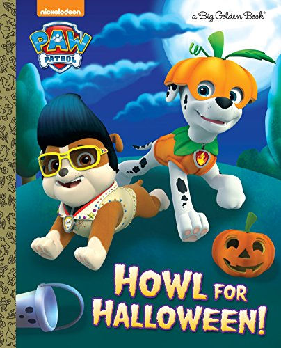 Howl for Halloween! (PAW Patrol) (Big Golden Book) for $<!--$7.01-->