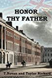 img - for Honor Thy Father (The Redmond Family Saga) (Volume 4) book / textbook / text book