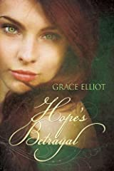Hope's Betrayal (The Huntley Trilogy Book 2) Kindle Edition