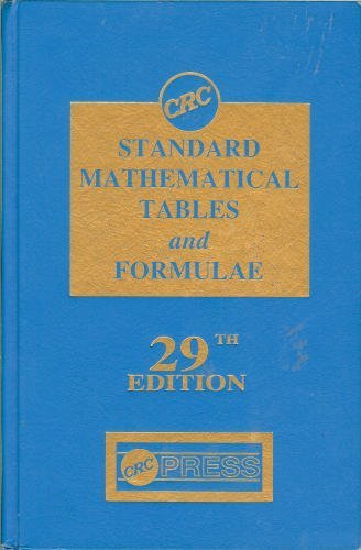 CRC Standard Mathematical Tables and Formulae, 29th Edition (Discrete Mathematics and Its Applications) from Brand: CRC Press