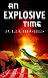 An Explosive Time (Celtic Cousins' Adventures Book 3)